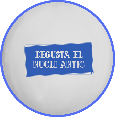 Degusta Nucli Antic